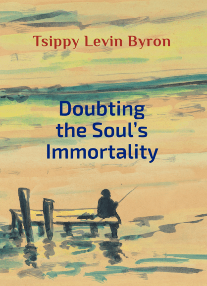 Doubting the Soul's Immortality 2019